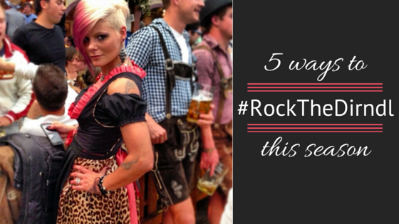 rock the dirndl
