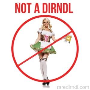 Not a Dirndl