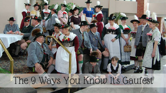 9 ways you know it's gaufest