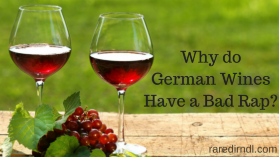 why do german wines have a bad rap
